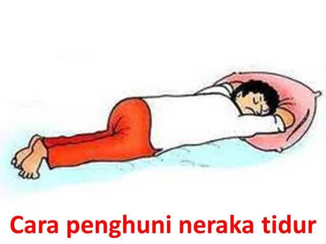 Jangan tidur cara penghuni neraka